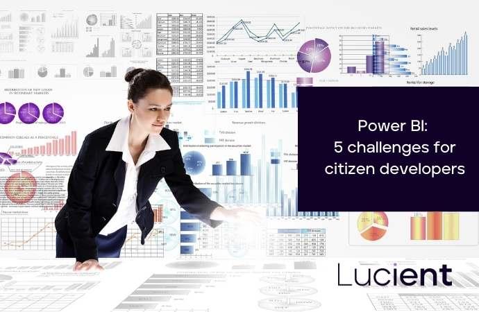 Power BI: 5 challenges for citizen developers