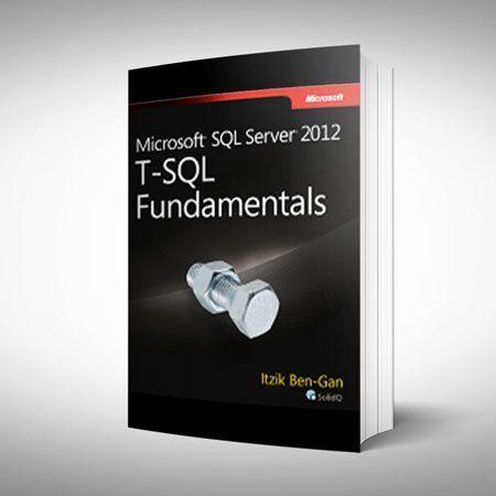 T-SQL Fundamentals Microsoft SQL Server 2012