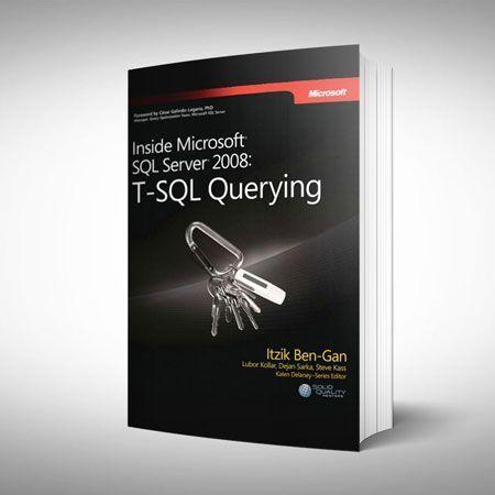 T-SQL Querying Inside Microsoft SQL Server 2008